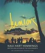 Juniors by Kaui Hart Hemmings