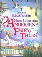 Illustrated Hans Christian Andersen by Hans Christian Andersen
